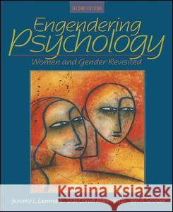 Engendering Psychology: Women and Gender Revisited Florence L. Denmark Vita Carulli Rabinowitz Jeri A. Sechzer 9780205404568