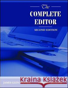 The Complete Editor Edward Mullins James Glen Stovall 9780205434633