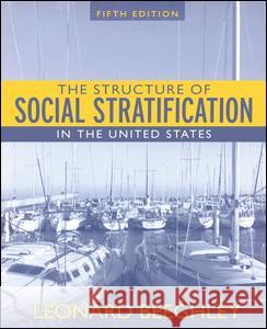 Structure of Social Stratification in the United States Leonard Beeghley 9780205530526