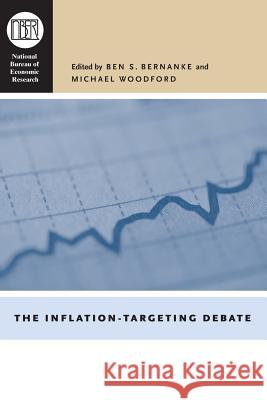The Inflation-Targeting Debate Ben S. Bernanke Michael Woodford 9780226044729