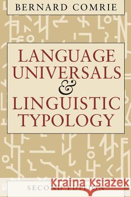 Language Universals and Linguistic Typology: Syntax and Morphology Bernard Comrie 9780226114330
