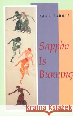 Sappho Is Burning Page Duboia Page DuBois 9780226167565