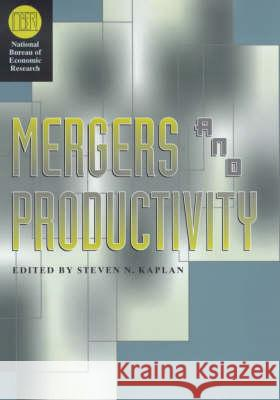 Mergers and Productivity Steven N. Kaplan 9780226424316
