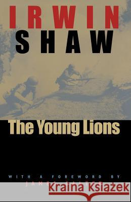 The Young Lions Irwin Shaw James Salter 9780226751290