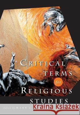Critical Terms for Religious Studies Mark C. Taylor 9780226791579