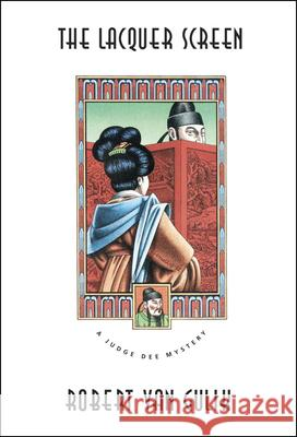 The Lacquer Screen: A Chinese Detective Story Robert Hans Van Gulik Robert Va 9780226848679