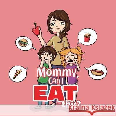Mommy, Can I Eat This? Maria S 9780228801658