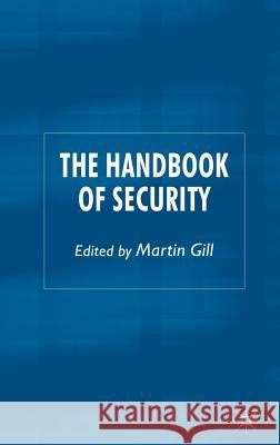 The Handbook of Security:  9780230006805