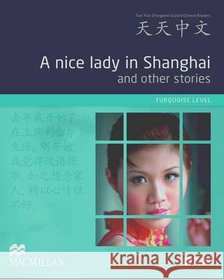 A Nice Lady in Shanghai and Other Stories Pack  9780230406605