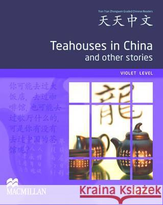 Teahouses in China and Other Stories Pack  9780230406636