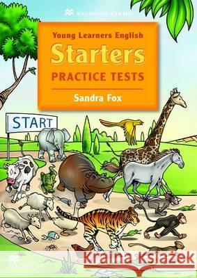 Young Learners Ptactice Tests Starters Fox Sandra 9780230412255