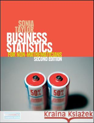 Business Statistics : for Non-Mathematicians Sonia Taylor 9780230506466