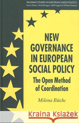 New Governance in European Social Policy : The Open Method of Coordination Milena Buchs 9780230506510