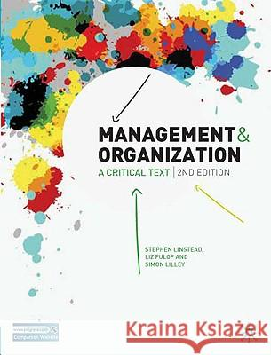 Management and Organization: A Critical Text Stephen Linstead 9780230522213