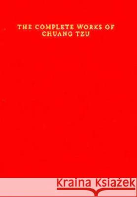 The Complete Works of Chuang Tzu Burton Watson W. T. De Barry Zhuangzi 9780231031479