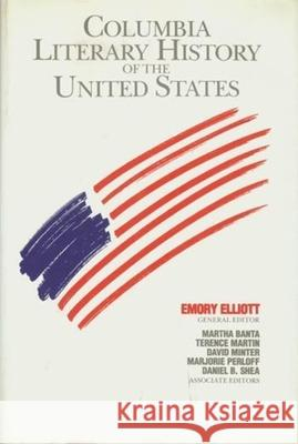 The Columbia Literary History of the United States Emory Elliott Martha Banta 9780231058124