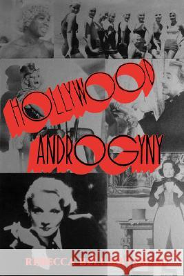 Hollywood Androgyny Rebecca Bell-Metereau 9780231058346
