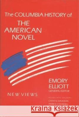 The Columbia History of the American Novel Emory Elliott 9780231073608