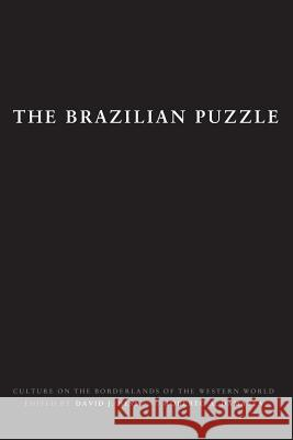 The Brazilian Puzzle: Culture on the Borderlands of the Western World David J. Hess Roberto Damatta David J. Hess 9780231101158