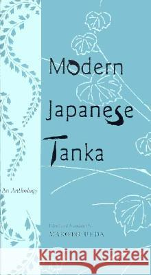 Modern Japanese Tanka: An Anthology Makoto Ueda 9780231104333