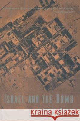 Israel and the Bomb Avner Cohen 9780231104821