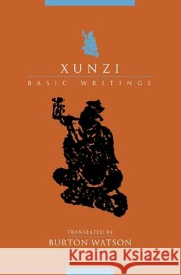 Xunzi: Basic Writings Fei Han Xunzi 9780231129657