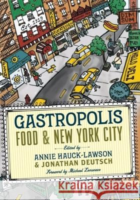 Gastropolis: Food and New York City Annie Hauck-Lawson 9780231136532
