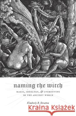 Naming the Witch: United States Intervention in Lebanon, 1945-1958 Kimberly B. Stratton 9780231138369