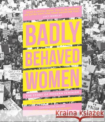 Badly Behaved Women Anna-Marie Crowhurst 9780233006222