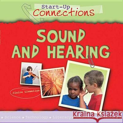 Sound and Hearing Claire Llewellyn 9780237543648
