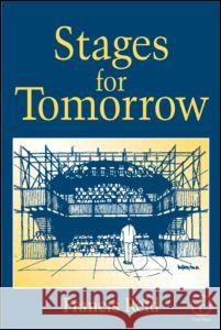 Stages for Tomorrow : Housing, funding and marketing live performances Francis Reid 9780240515151