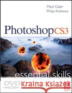Photoshop Cs3 Essential Skills [With DVD] Mark Galer Philip Andrews 9780240520643