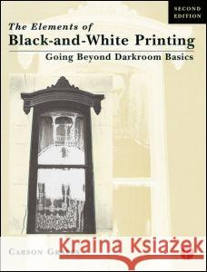 Elements of Black and White Printing Carson Graves Graves 9780240803128