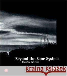 Beyond the Zone System Phil Davis 9780240803432