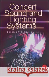 Concert Sound and Lighting Systems John Vasey 9780240803647