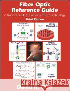 Fiber Optic Reference Guide David R. Goff Kimberly S. Hansen 9780240804866 Focal Press