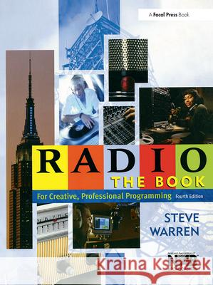 Radio: The Book Steve Warren 9780240806969