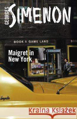 Maigret in New York Georges Simenon 9780241206362
