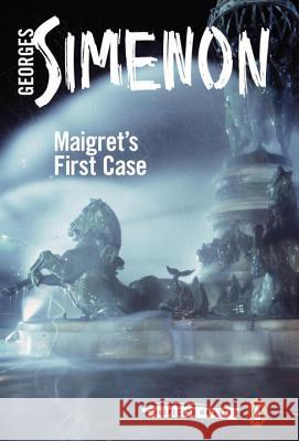 Maigret's First Case Georges Simenon 9780241206386