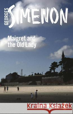 Maigret and the Old Lady Georges Simenon 9780241206829