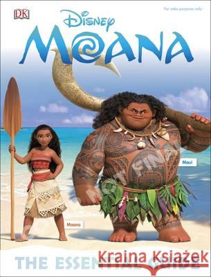 Disney Moana - The Essential Guide : Fun Facts - Cool Characters - Amazing Locations DK   9780241232293 DK Children