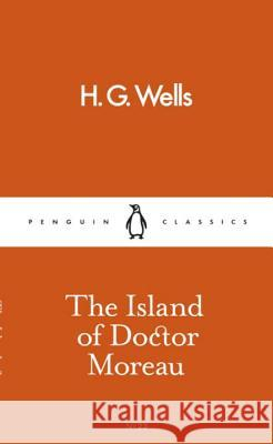 Island of Doctor Moreau Wells H.G. 9780241261828