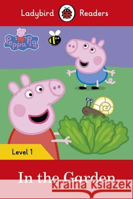 Peppa Pig: In the Garden  9780241262207