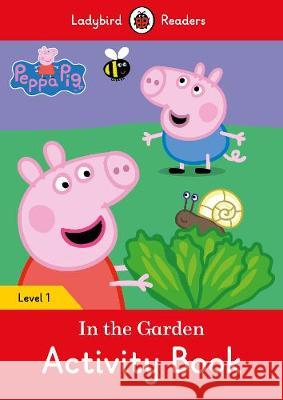 Peppa Pig: In the Garden Activity Book  9780241262238