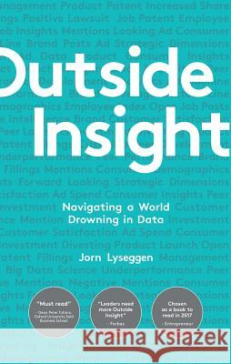 Outside Insight: Navigating a World Drowning in External Data Jorn Lyseggen 9780241273722