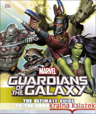 Marvel Guardians of the Galaxy: The Ultimate Guide to the Cosmic Outlaws  Jones, Nick 9780241286173