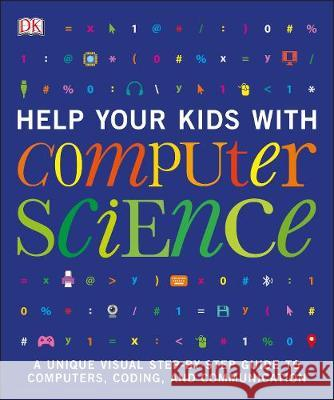 Help Your Kids with Computer Science DK   9780241302293