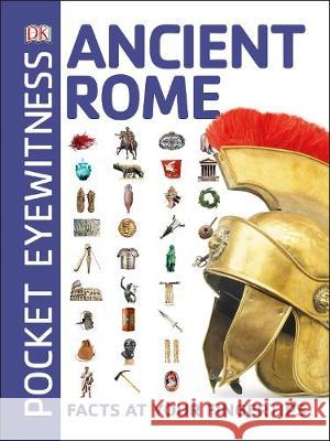 Ancient Rome: Facts at Your Fingertips DK   9780241343555