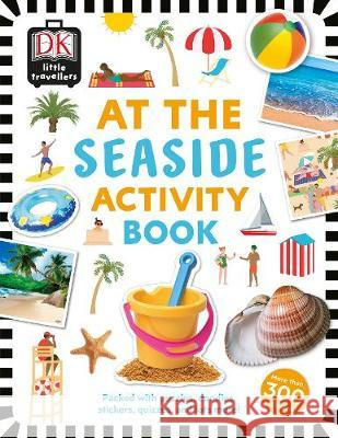At the Seaside Activity Book: Includes more than 300 Stickers DK   9780241366936