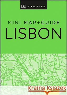 DK Eyewitness Lisbon Mini Map and Guide Dk Eyewitness 9780241397794